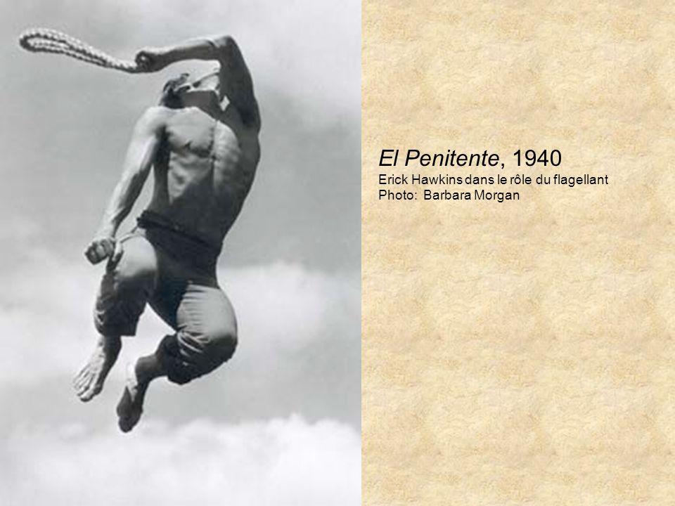 El Penitente, 1940 Erick Hawkins dans le rôle du flagellant Photo: Barbara Morgan