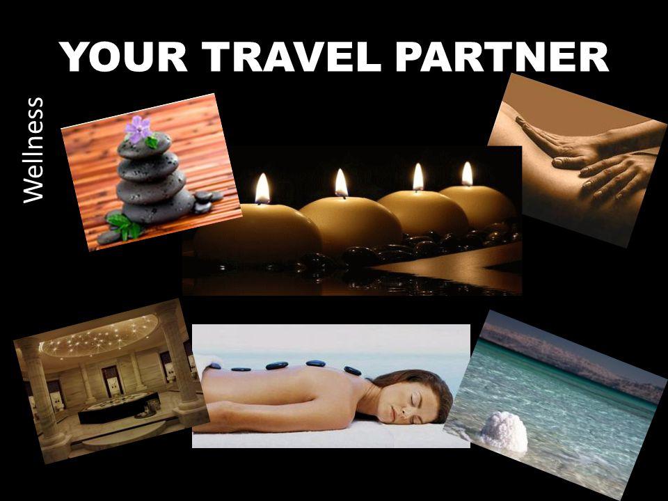 YOUR TRAVEL PARTNER Wellness