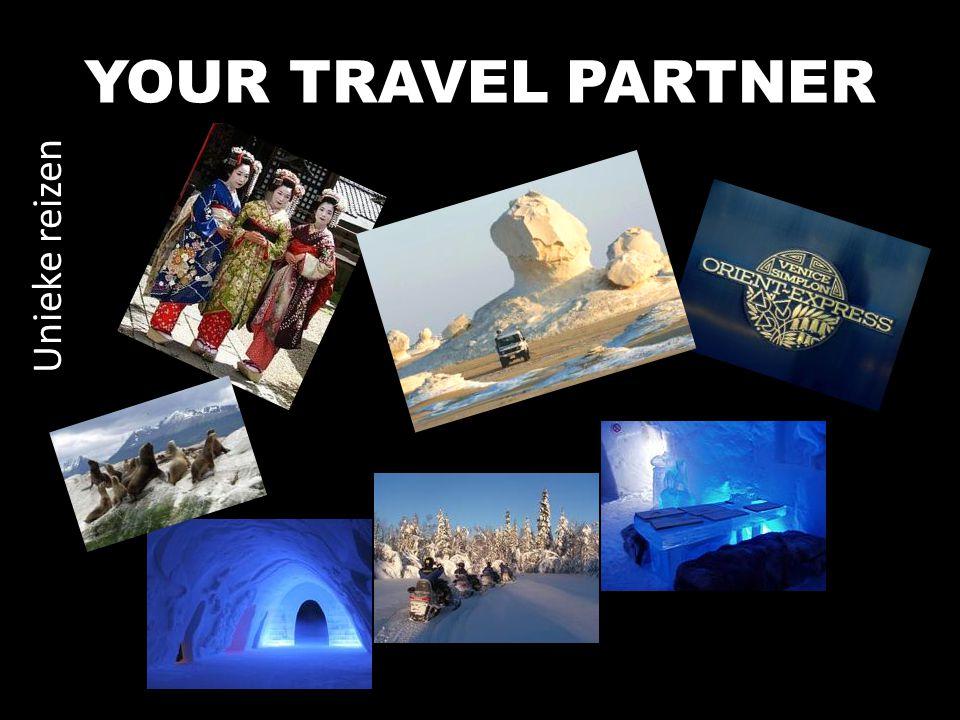 YOUR TRAVEL PARTNER Unieke reizen