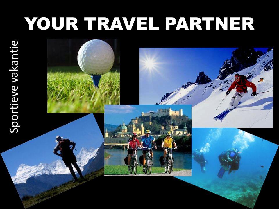 YOUR TRAVEL PARTNER Sportieve vakantie