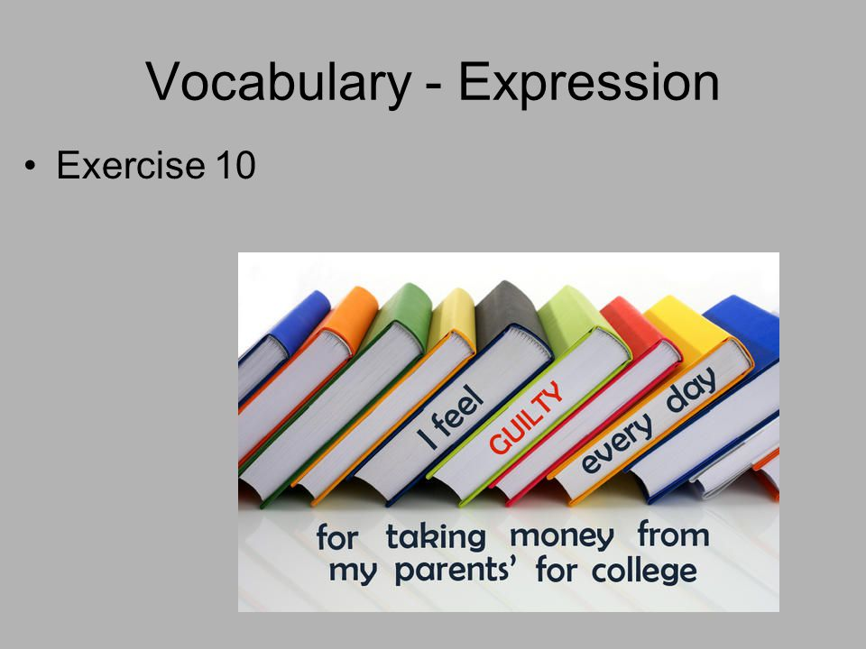Vocabulary - Expression Exercise 10