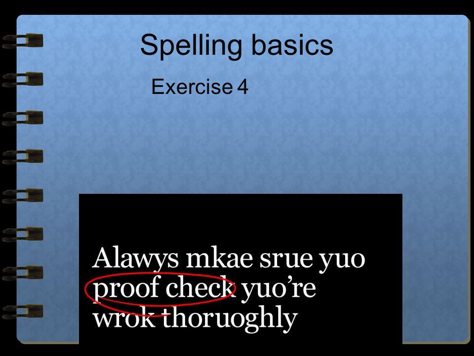 Spelling basics Exercise 4