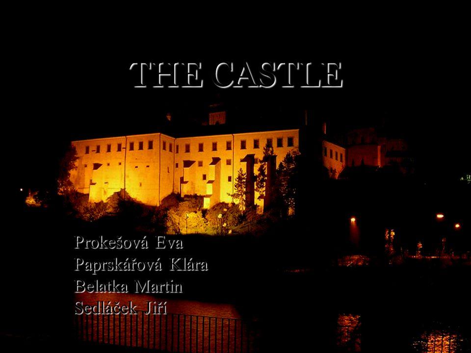 THE CASTLE Prokešová Eva Paprskářová Klára Belatka Martin Sedláček Jiří