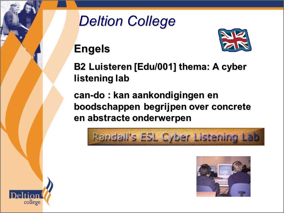 Deltion College Engels B2 Luisteren [Edu/001] thema: A cyber listening lab can-do : kan aankondigingen en boodschappen begrijpen over concrete en abstracte onderwerpen