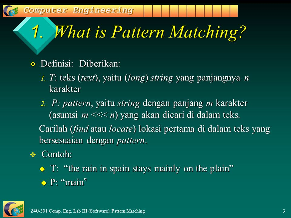 240-301 Comp. Eng. Lab III (Software), Pattern Matching3 1.