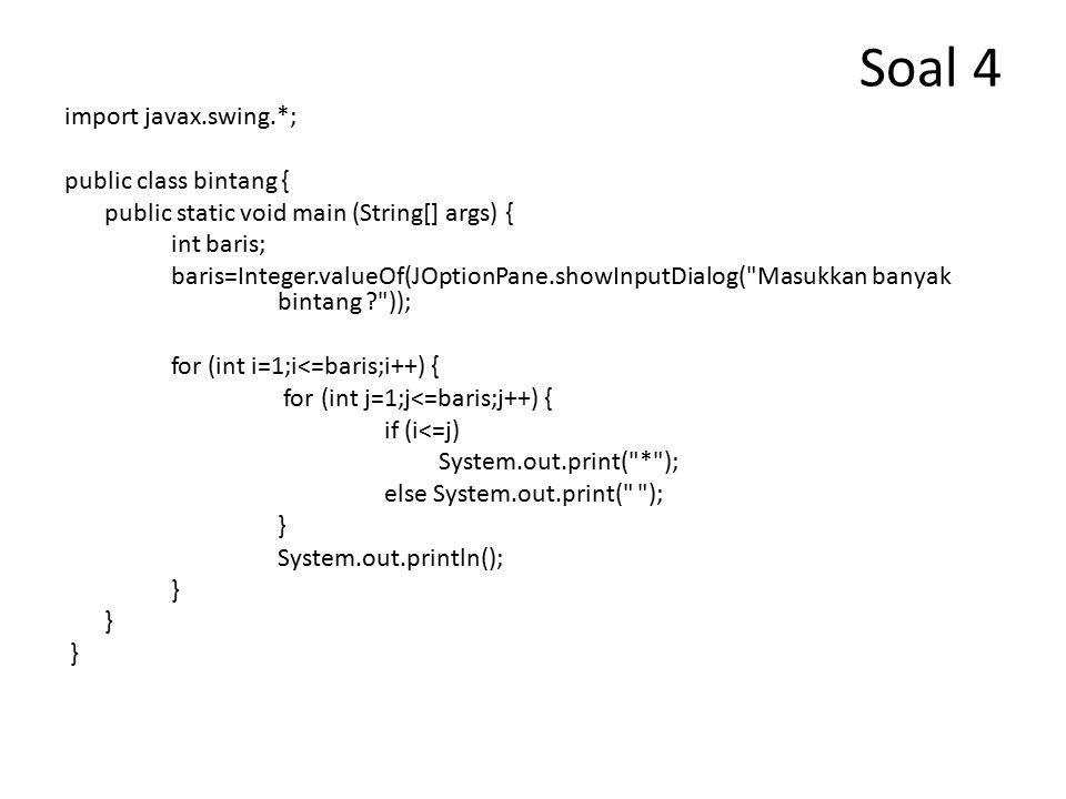 Soal 5 public class MyClass { public static void main() { int x =7; System.out.println( x = + x); System.out.println( x >> 2 = + (x >>2)); System.out.println( x << 2 = + (x <<2)); System.out.println( x >>> 1 = + (x >>> 1)); }