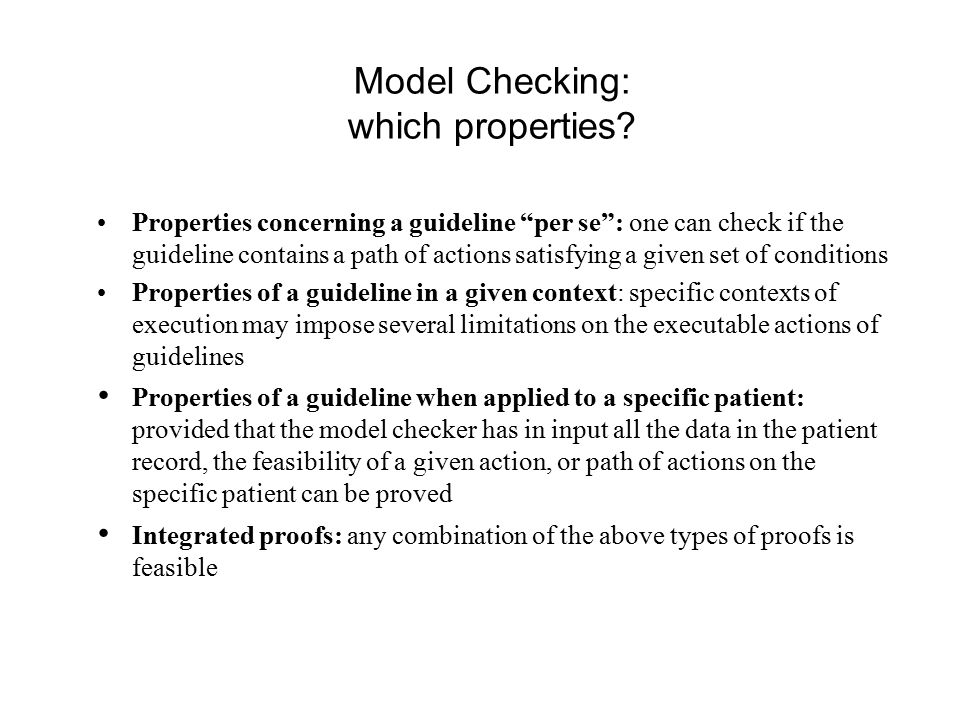 Model Checking: which properties.
