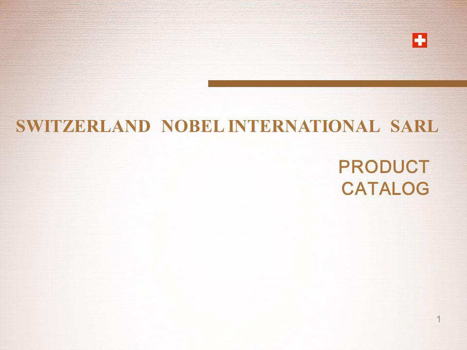 SWITZERLAND NOBEL INTERNATIONAL SARL 1 PRODUCT CATALOG