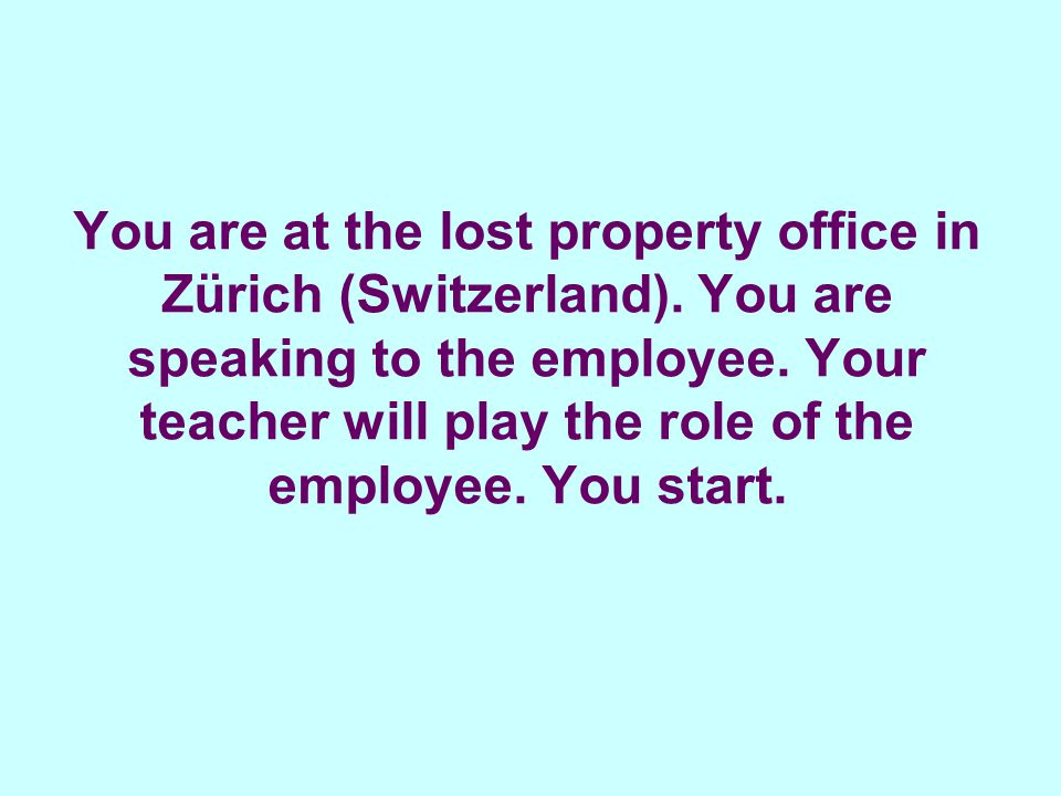 You are at the lost property office in Zürich (Switzerland).