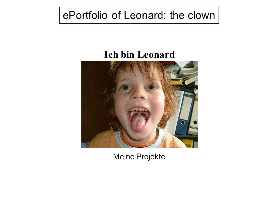 Ich bin Leonard Meine Projekte ePortfolio of Leonard: the clown