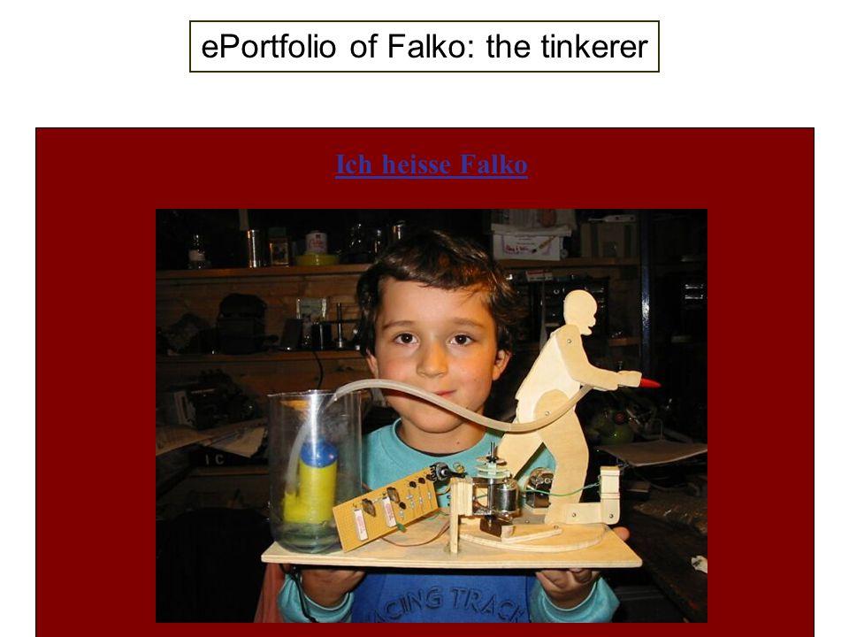 ePortfolio of Falko: the tinkerer Ich heisse Falko