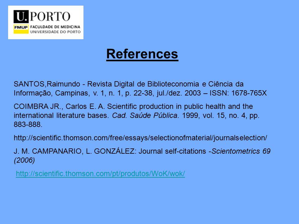 References SANTOS,Raimundo - Revista Digital de Biblioteconomia e Ciência da Informação, Campinas, v.