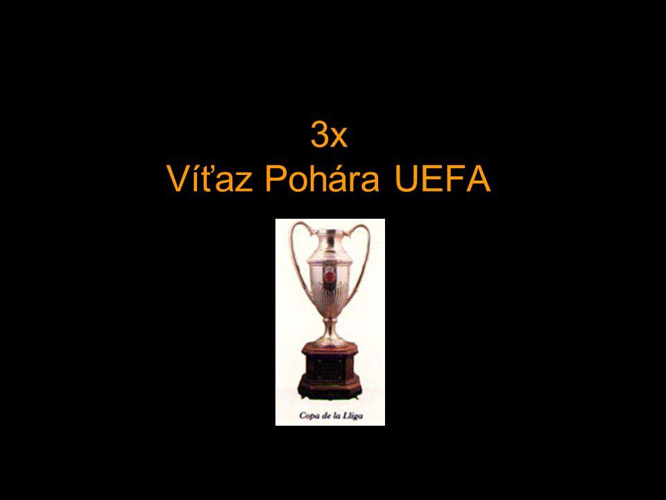 3x Víťaz Pohára UEFA