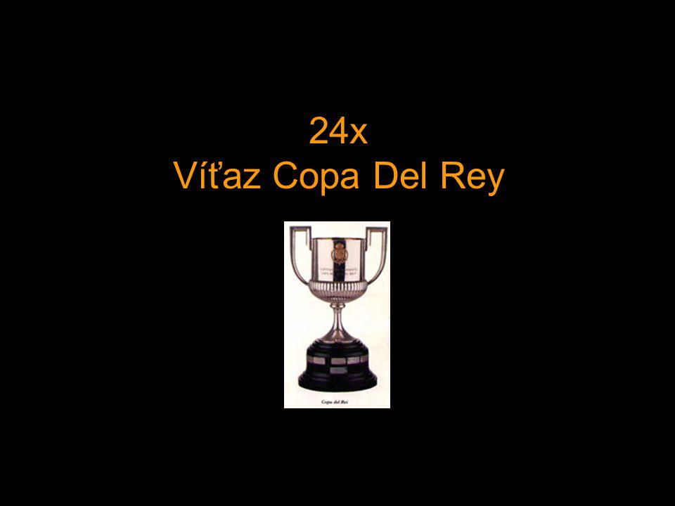 24x Víťaz Copa Del Rey
