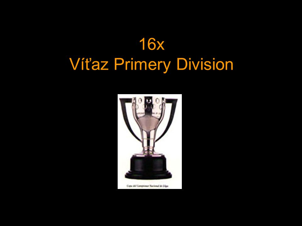 16x Víťaz Primery Division