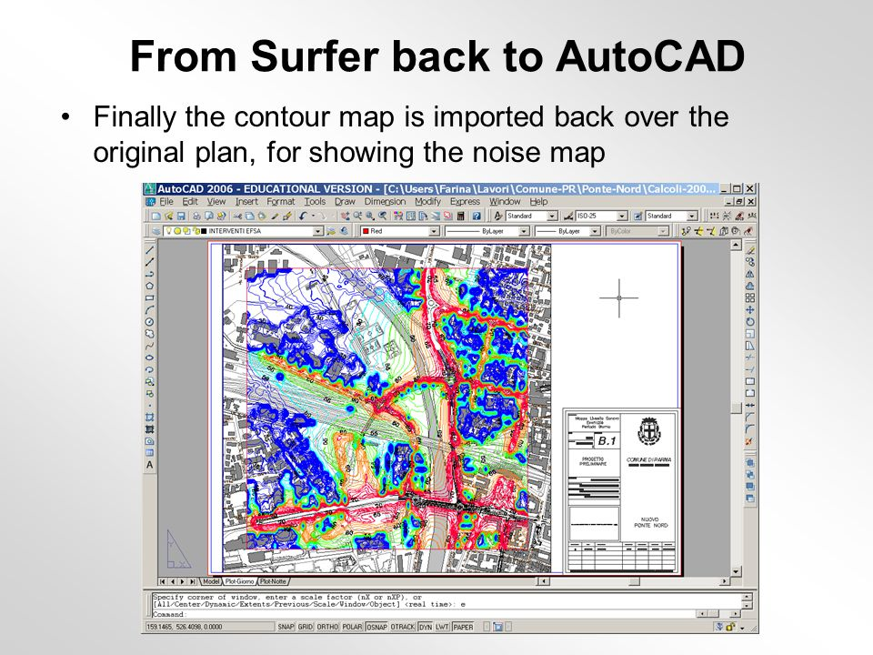 From Surfer back to AutoCAD Finally the contour map is imported back over the original plan, for showing the noise map