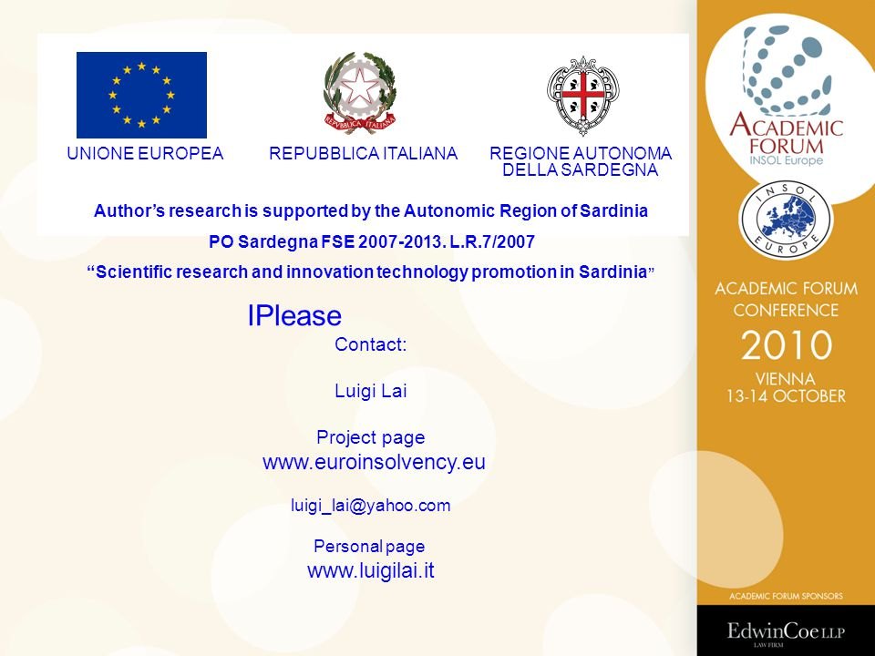 UNIONE EUROPEAREPUBBLICA ITALIANAREGIONE AUTONOMA DELLA SARDEGNA Author's research is supported by the Autonomic Region of Sardinia PO Sardegna FSE 20