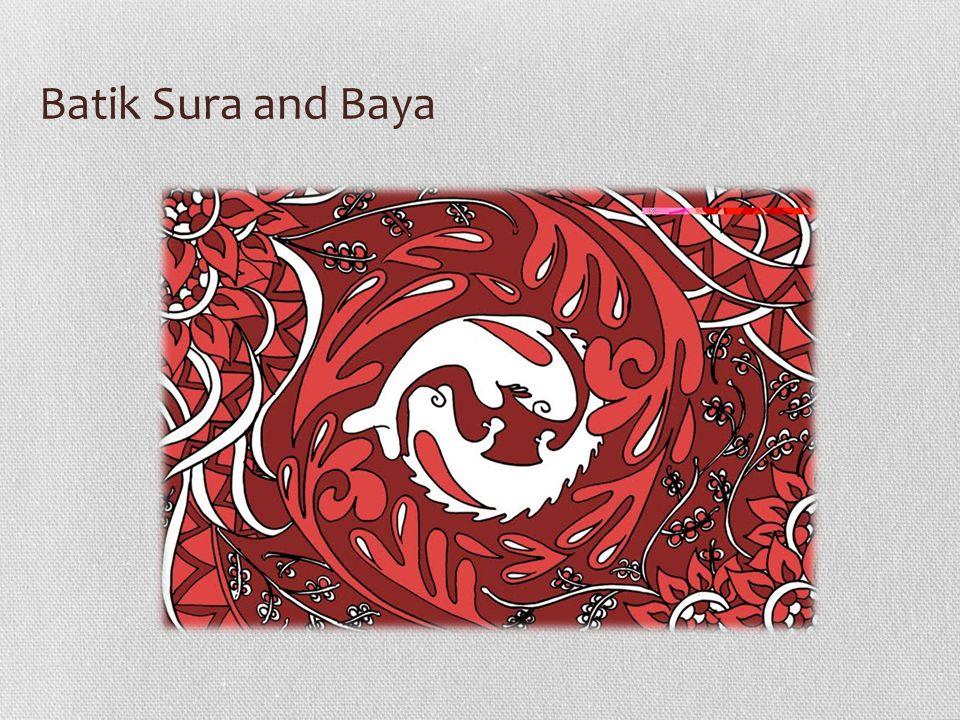 Batik Sura and Baya