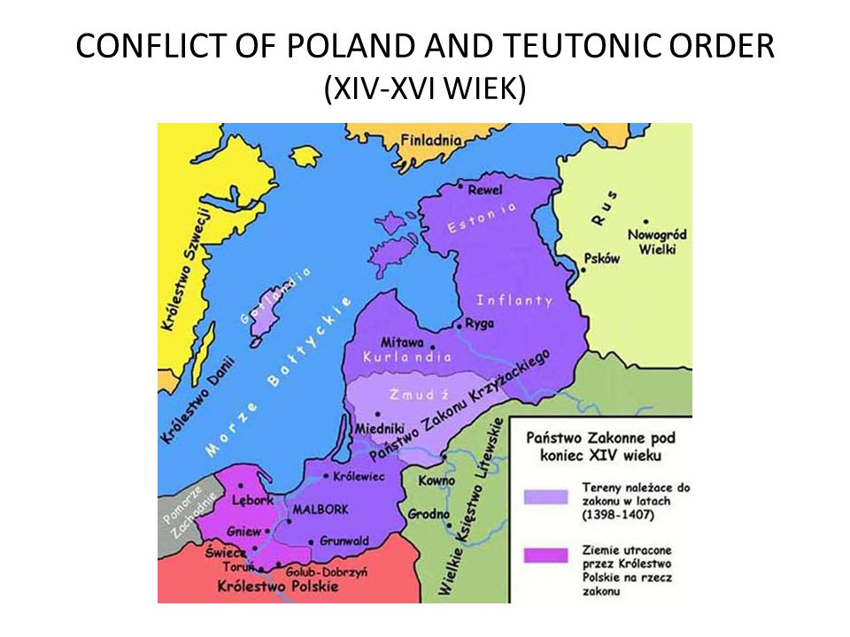 CONFLICT OF POLAND AND TEUTONIC ORDER (XIV-XVI WIEK)
