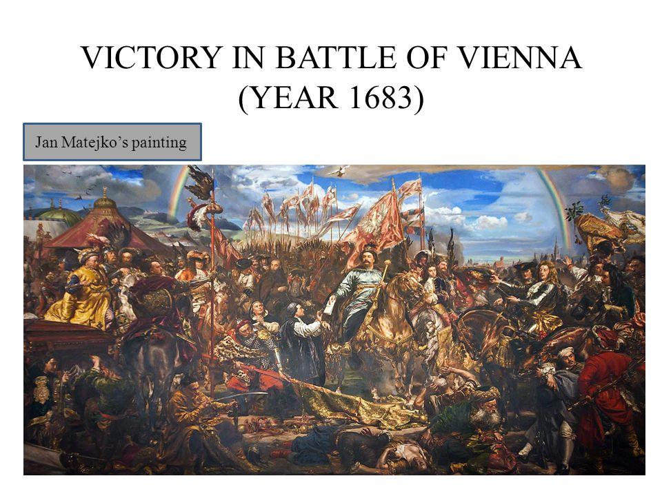 VICTORY IN BATTLE OF VIENNA (YEAR 1683) Jan Matejko's painting