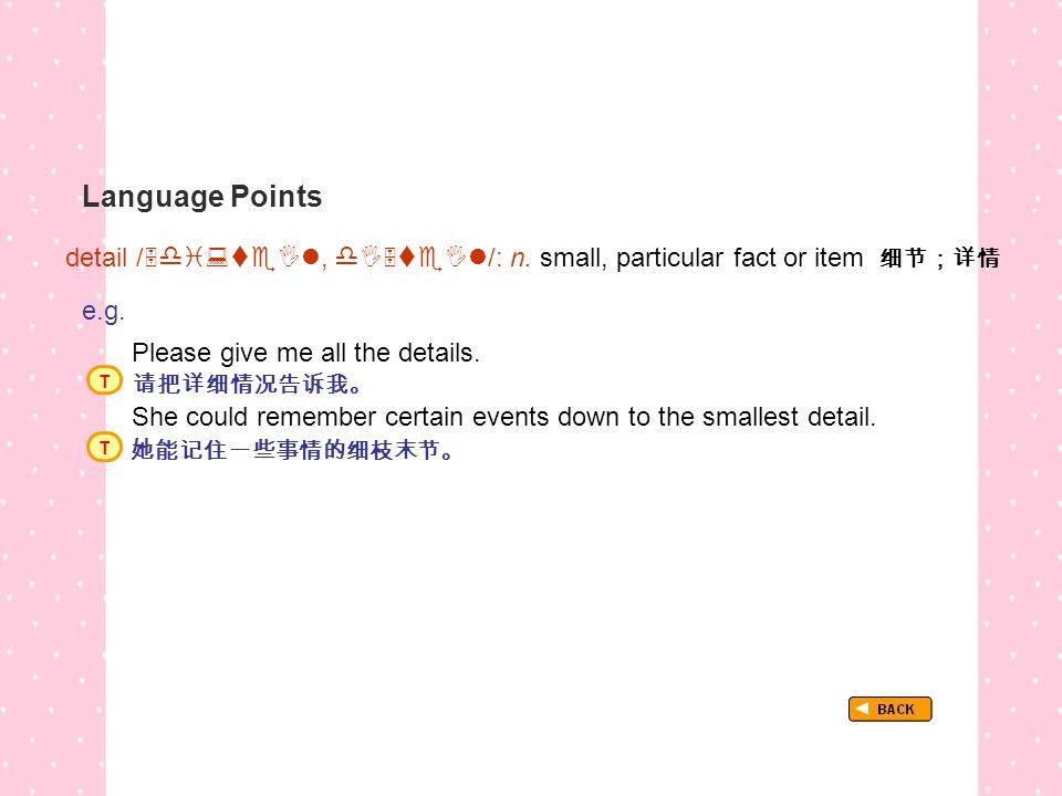 Language Points TextB_P3_LP_ detail detail / ,  /: n.