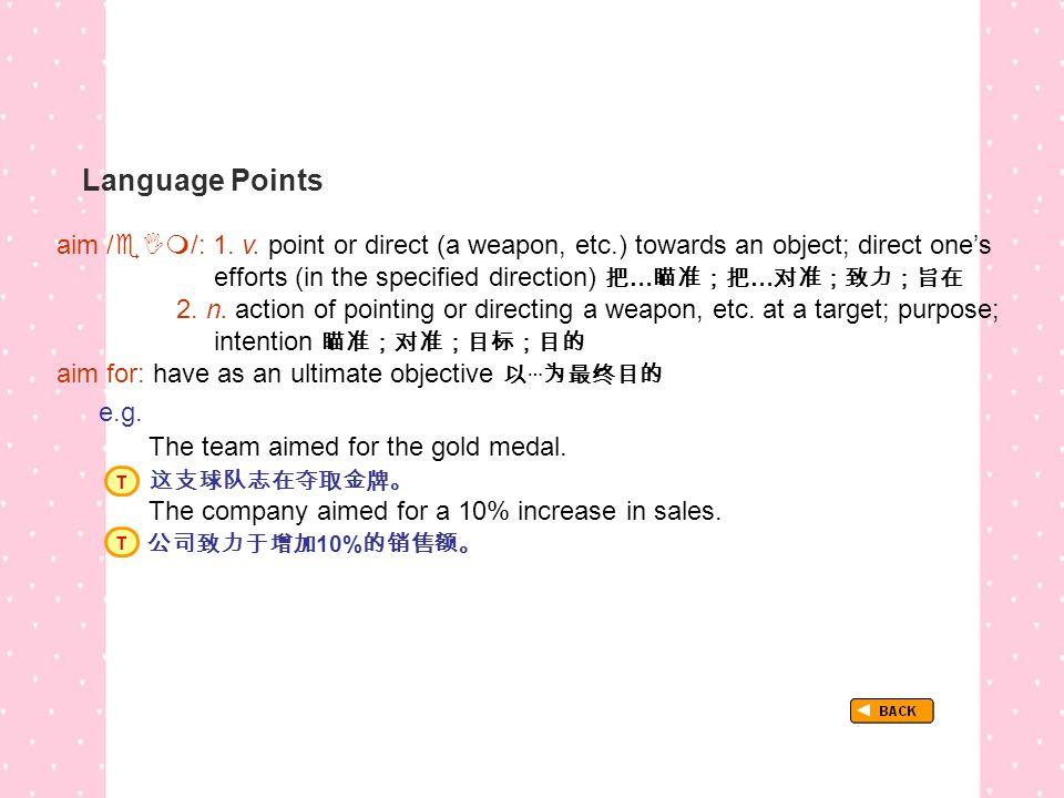 Language Points TextB_P3_LP_ aim for aim /  /: 1.