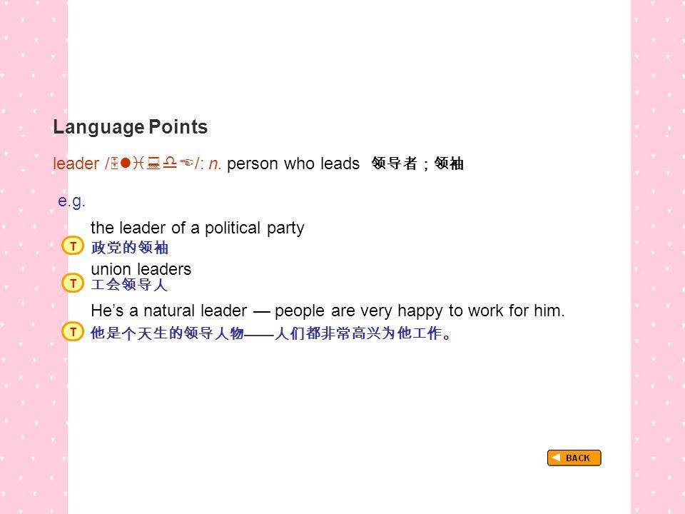 Language Points TextB_P3_LP_ leader leader /  /: n.