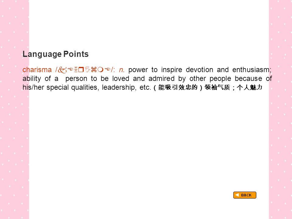 Language Points TextB_P3_LP_ charisma charisma /  /: n.