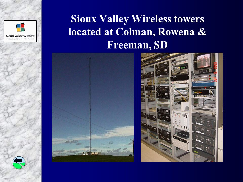Sioux Valley Wireless towers located at Colman, Rowena & Freeman, SD