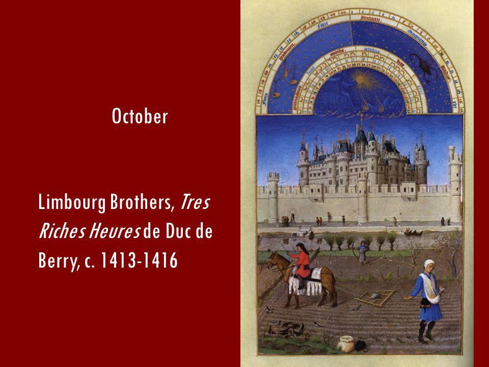 Limbourg Brothers, Tres Riches Heures de Duc de Berry, c. 1413-1416 October