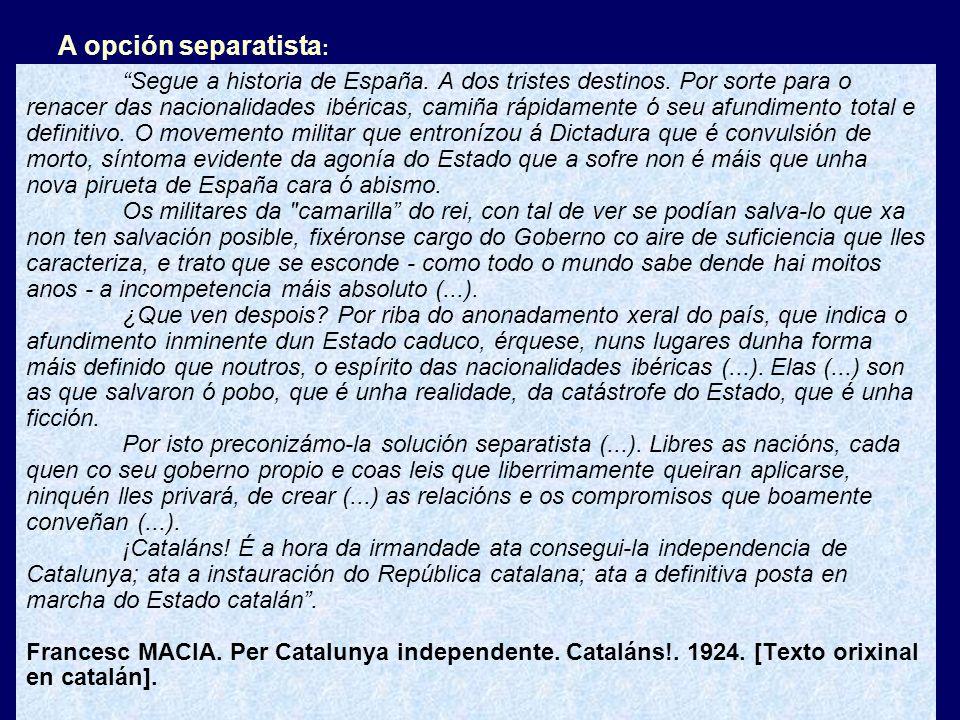 Segue a historia de España. A dos tristes destinos.