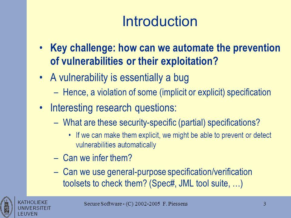 KATHOLIEKE UNIVERSITEIT LEUVEN Secure Software - (C) 2002-2005 F.