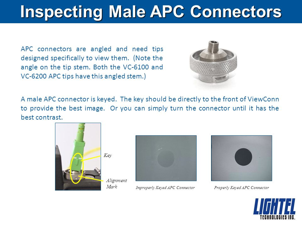 Inspecting Female Connectors To inspect female connectors (in bulkheads and patch panels) plug the 4-pin jack on your probe into the socket on the side of ViewConn – the flat side of the jack will face the rear – and set the camera switch, above the red on/off button to EXT.