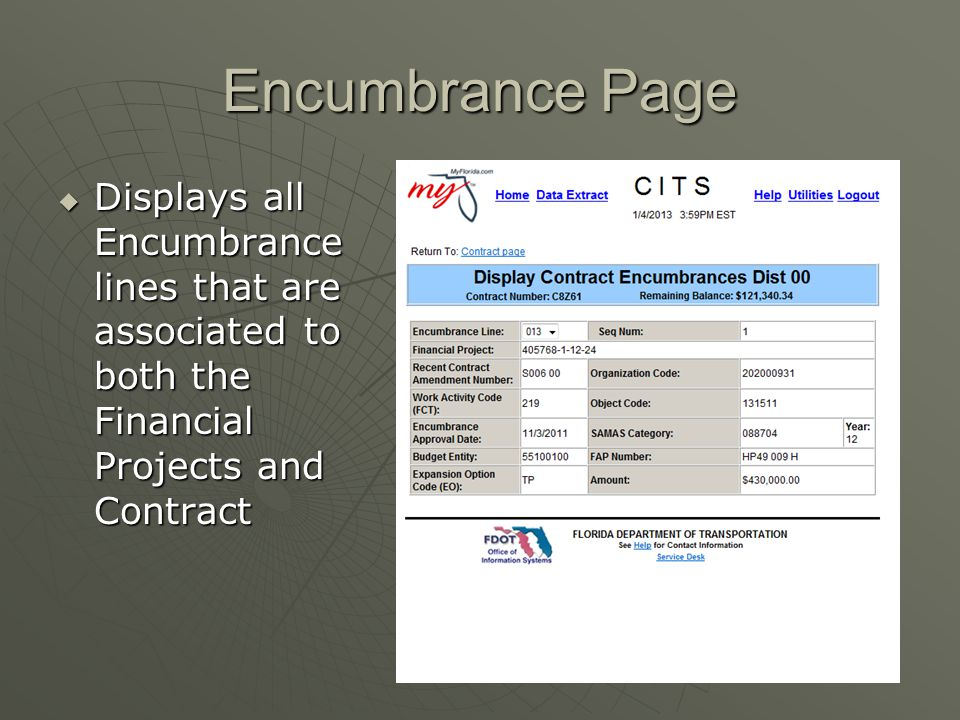 Encumbrance Page  Displays all Encumbrance lines that are associated to both the Financial Projects and Contract