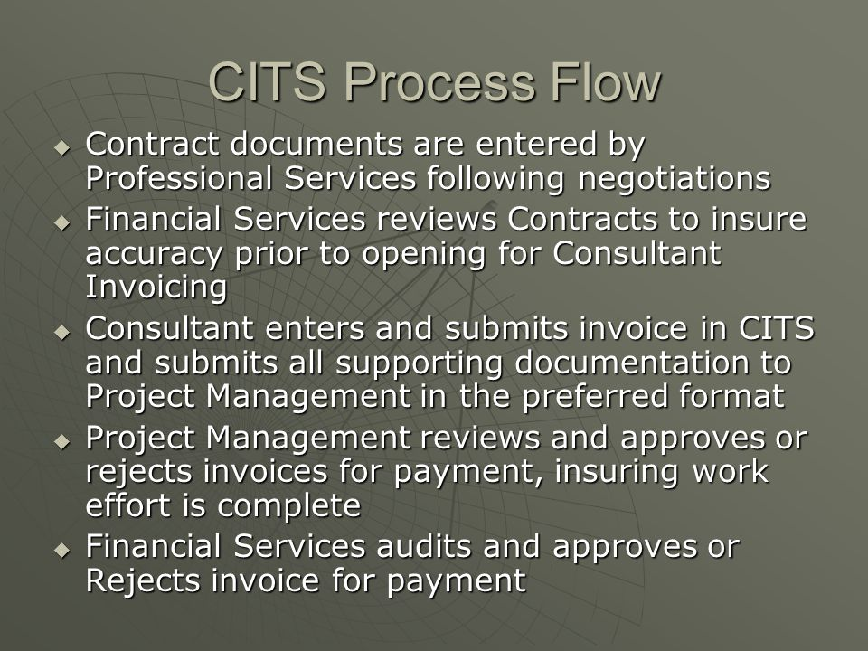 Cost Distribution Work Form  By mandate of the FDOT Comptrollers office, CITS uses oldest money first to pay all invoices  The invoice reviewer may adjust object codes, line amounts and the B/CB indicator only