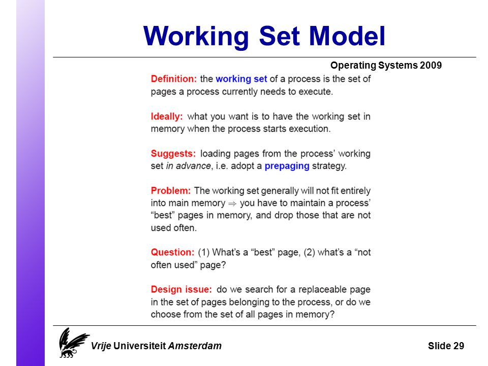 Working Set Model Operating Systems 2009 Vrije Universiteit AmsterdamSlide 29