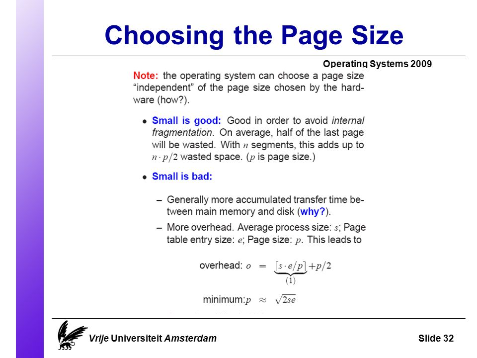 Choosing the Page Size Operating Systems 2009 Vrije Universiteit AmsterdamSlide 32