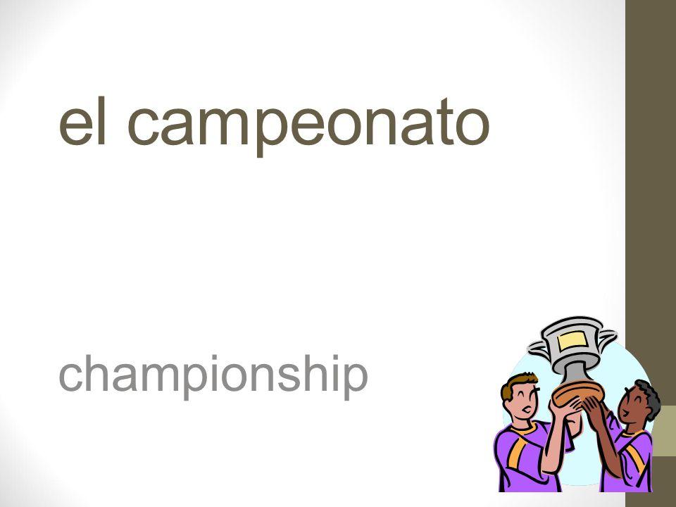 el campeón, la campeona los campeones champion