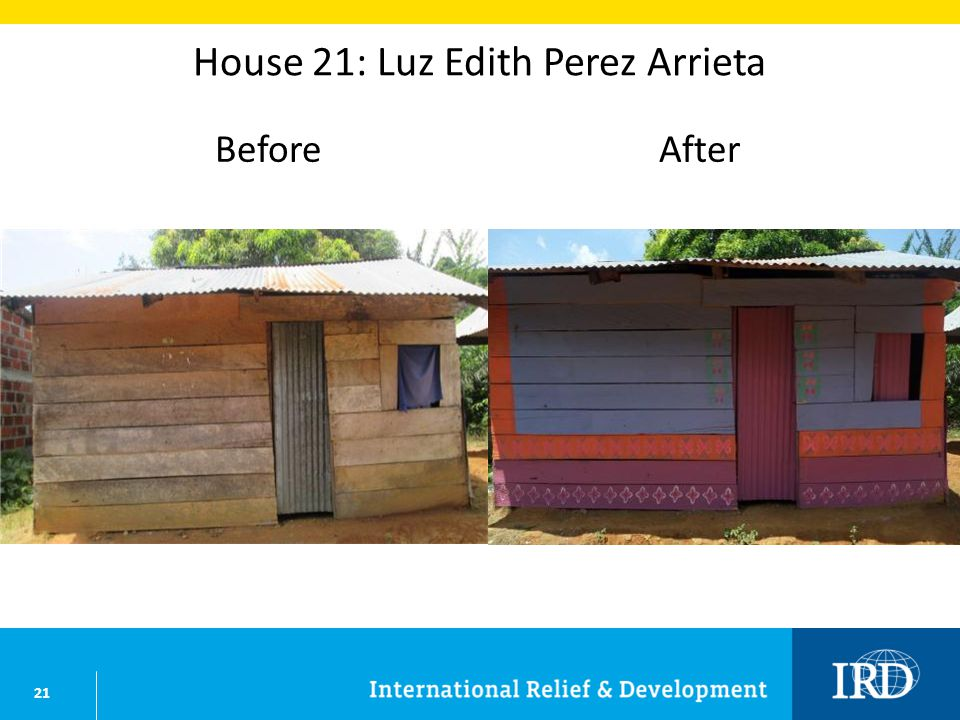 21 House 21: Luz Edith Perez Arrieta BeforeAfter