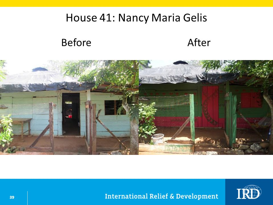 39 House 41: Nancy Maria Gelis BeforeAfter