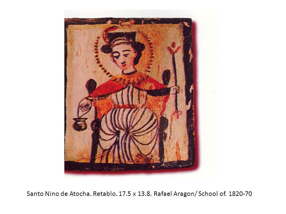 Santo Nino de Atocha. Retablo. 17.5 x 13.8. Rafael Aragon/ School of. 1820-70