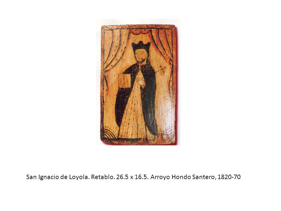 San Ignacio de Loyola. Retablo. 26.5 x 16.5. Arroyo Hondo Santero, 1820-70