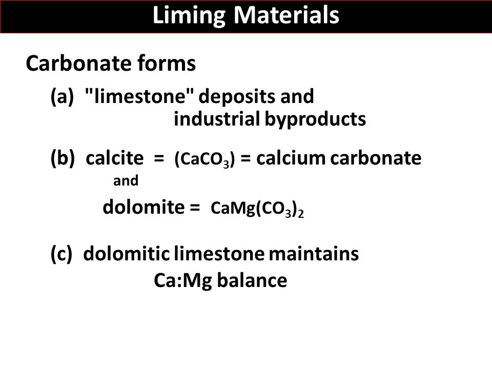 Liming Materials Carbonate forms (a)