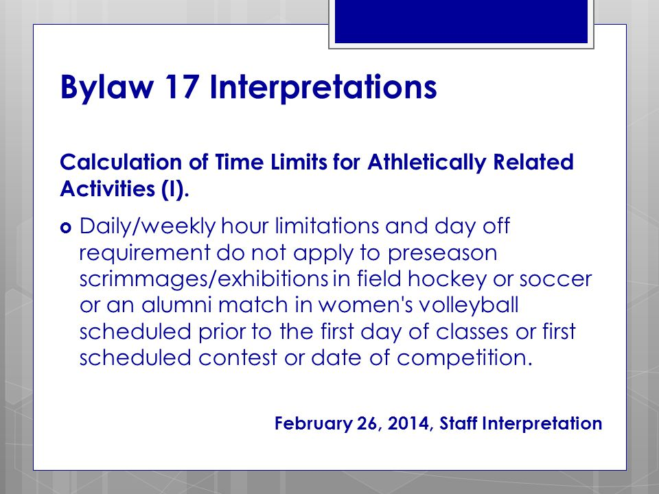Bylaw 17 Interpretations Calculation of Time Limits for Athletically Related Activities (I).