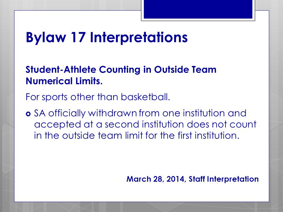 Bylaw 17 Interpretations Student-Athlete Counting in Outside Team Numerical Limits.