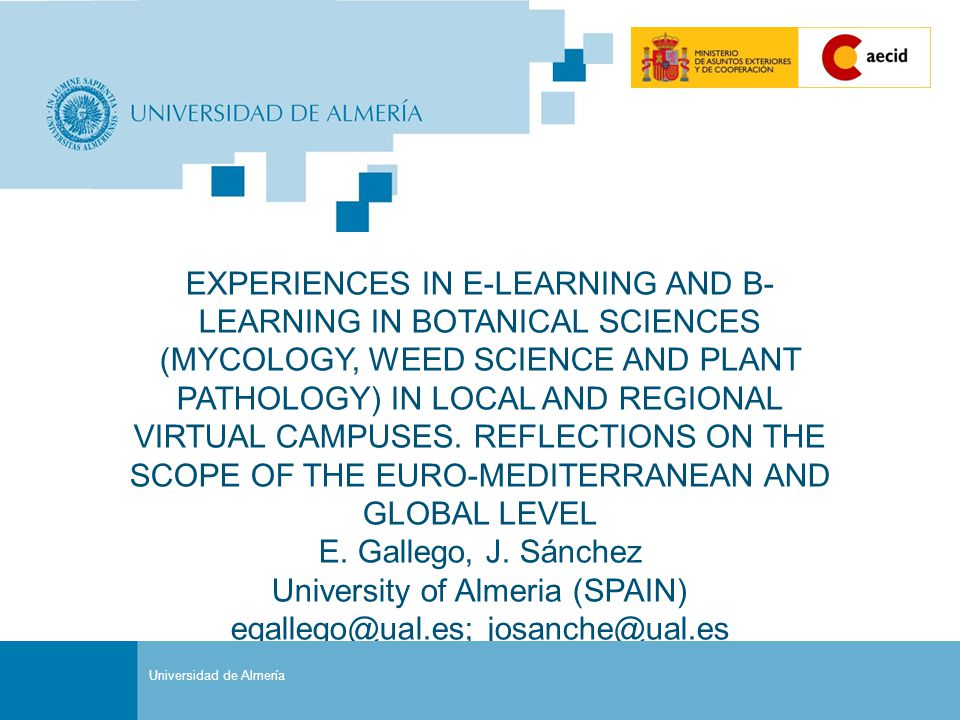 Sustituir por Título de Presentación (Pasos: Ver/Patrón/Patrón de Diapositivas) Portada EXPERIENCES IN E-LEARNING AND B- LEARNING IN BOTANICAL SCIENCES (MYCOLOGY, WEED SCIENCE AND PLANT PATHOLOGY) IN LOCAL AND REGIONAL VIRTUAL CAMPUSES.