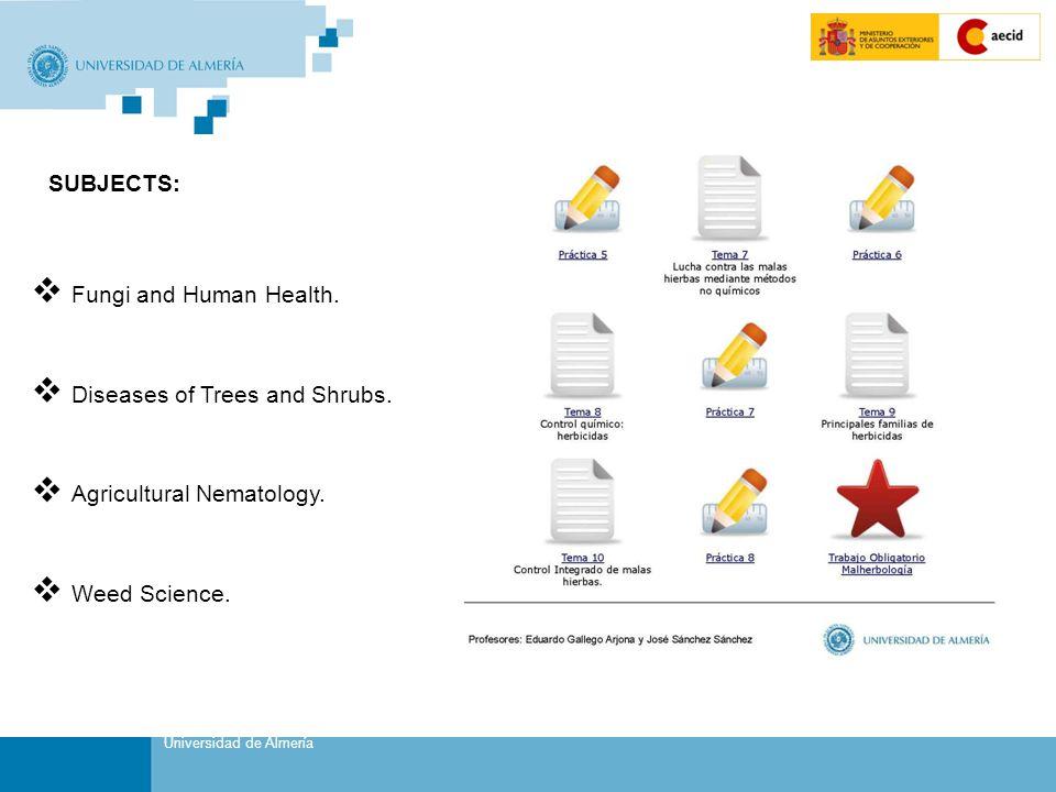 Sustituir por Título de Presentación (Pasos: Ver/Patrón/Patrón de Diapositivas) Portada Universidad de Almería SUBJECTS:  Fungi and Human Health.