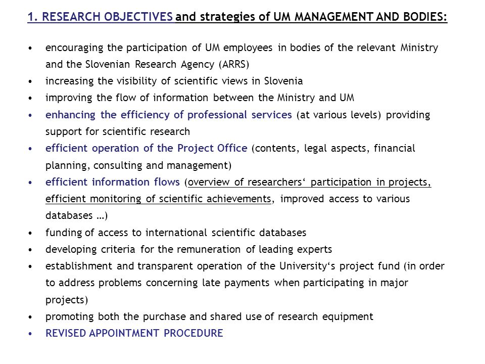 1. RESEARCH OBJECTIVES and strategies of UM MANAGEMENT AND BODIES: encouraging the participation of UM employees in bodies of the relevant Ministry an