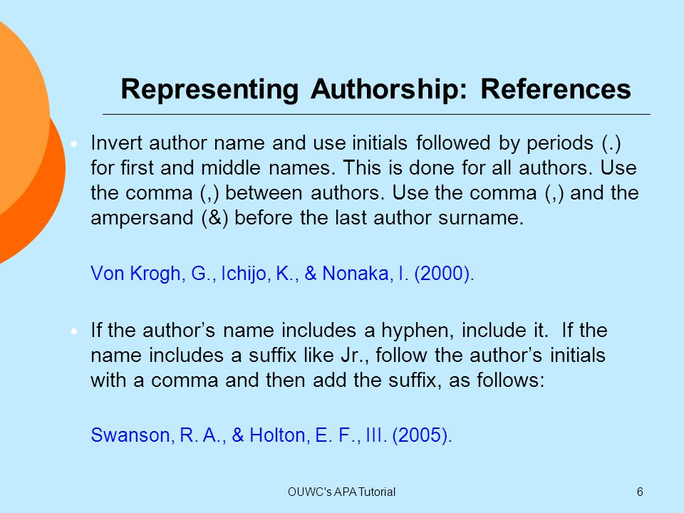 Representing Authorship: References If the document is authored by seven authors, list all seven.