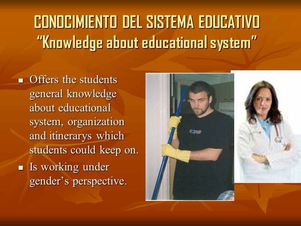 "CONOCIMIENTO DEL SISTEMA EDUCATIVO ""Knowledge about educational system"" Offers the students general knowledge about educational system, organization a"